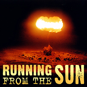 Running From The Sun